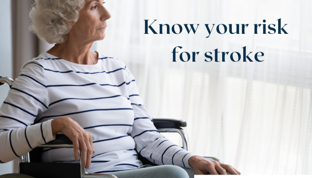 Know your risk for stroke